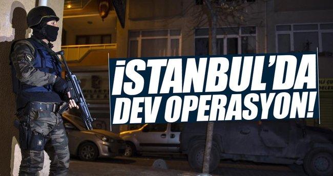 İstanbul'da dev operasyon!