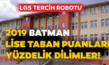 Batman lise taban puanları ve nitelikli okul yüzdelik dilimleri 2019! MEB LGS kontenjan ile Batman lise taban puanları