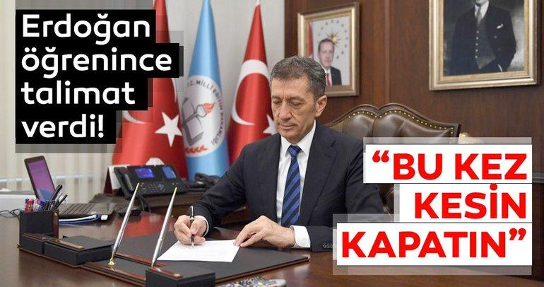 Erdoğan'dan MEB'e 'çakma dershane' talimatı