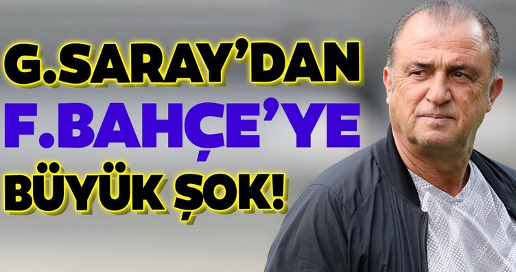 Galatasaray'dan Fenerbahçe'ye büyük şok!