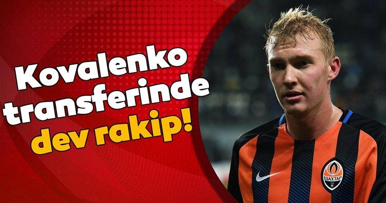 Fenerbahçe ile Roma Kovalenko için karşı karşıya!