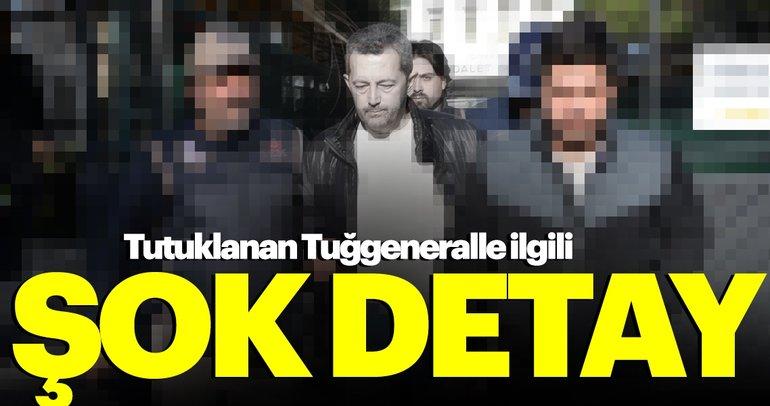 Tutuklanan FETÖ'cü Tuğgeneral ile ilgili çarpıcı detay