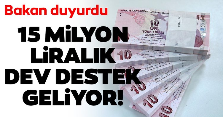 Bakan Kasapoğlu duyurdu! 15 milyon liralık destek geliyor