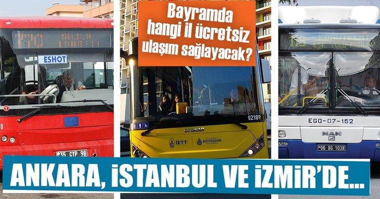 Bayramda ulaşım Ankara'da ücretsiz, İstanbul ve İzmir'de yüzde 50 indirimli