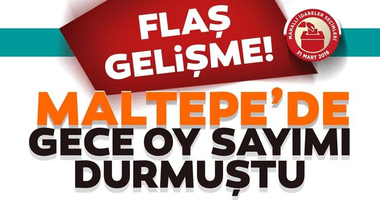 Son dakika haberi: Maltepe'de flaş gelişme! Oy sayımı yeniden başladı