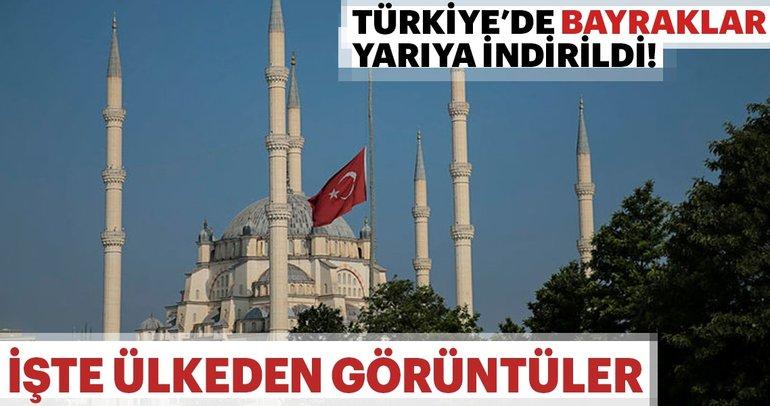 Türkiye'de 3 günlük yas böyle görüntülendi