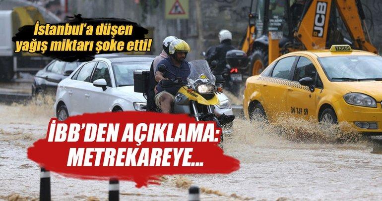 İBB: Metrekareye 65 kilogram yağış düştü