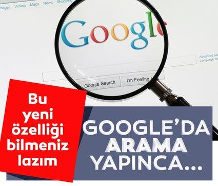 Google'ın yeni özelliğini bilmeniz lazım! Artık Google'da arama yaptığınız zaman...