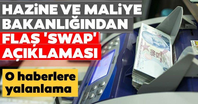 Son dakika | Hazine ve Maliye Bakanlığından flaş 'SWAP' açıklaması