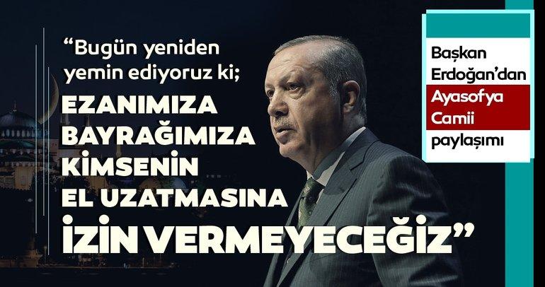 Başkan Erdoğan'dan anlamlı paylaşım: Bugün yeniden yemin ediyoruz ki...