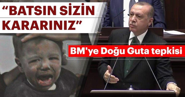Cumhurbaşkanı Erdoğan'dan BM'ye Doğu Guta tepkisi