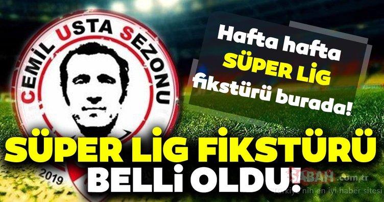 Süper Lig fikstür kura çekimi yapıldı! İşte hafta hafta Süper lig fikstürü...