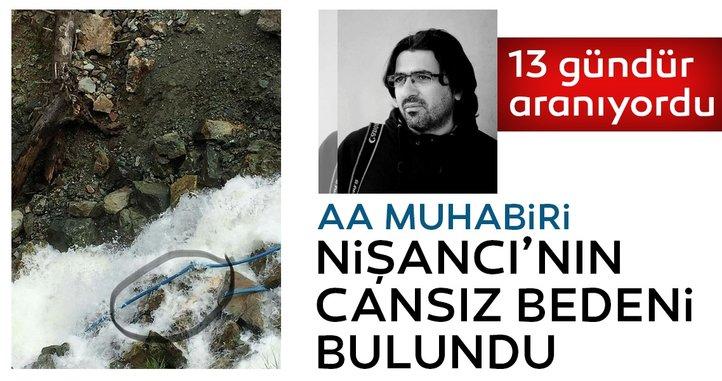 Son dakika haberi: Kayıp gazeteci Abdülkadir NiÅ?ancı'nın cansız bedeni bulundu