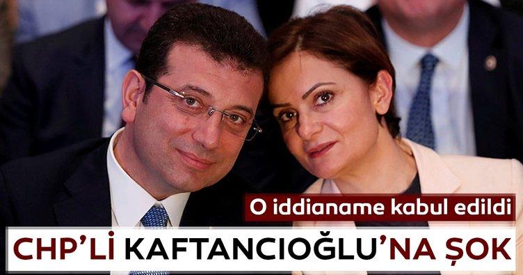 O iddianame kabul edildi... CHP'li Canan Kaftancıoğlu'na şok