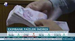 Eximbank faizleri indirdi