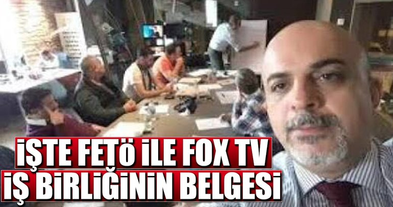 İşte FETÖ ile FOX TV işbirliğinin belgesi