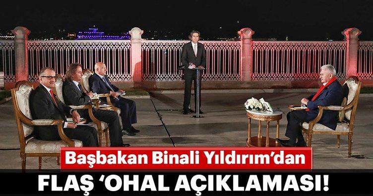 Başbakan Binali Yıldırım'dan flaş OHAL açıklaması