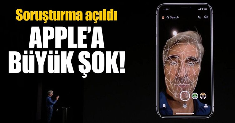 Apple'a büyük şok! Face ID teknolojisine soruşturma!