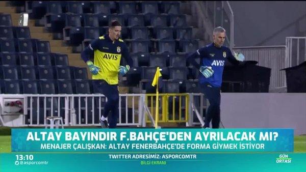Altay Bayındır Fenerbahçe'den ayrılacak mı?