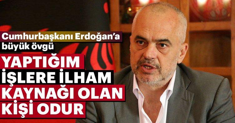 Arnavutluk Başbakanı Rama: Cumhurbaşkanı Erdoğan'ın çalışmalarına hayran kaldım