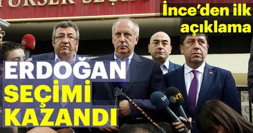 Muharrem İnce'den son dakika 24 Haziran 2018 seçim açıklaması: 'Erdoğan kazandı'