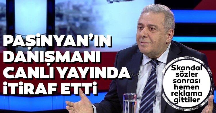 Son dakika: Paşinyan'ın danışmanı Vagharshak Harutyunyan'dan canlı yayında sivil katliamı itirafı