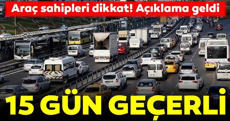 Araç satışında trafik sigortası 15 gün devam edecek!