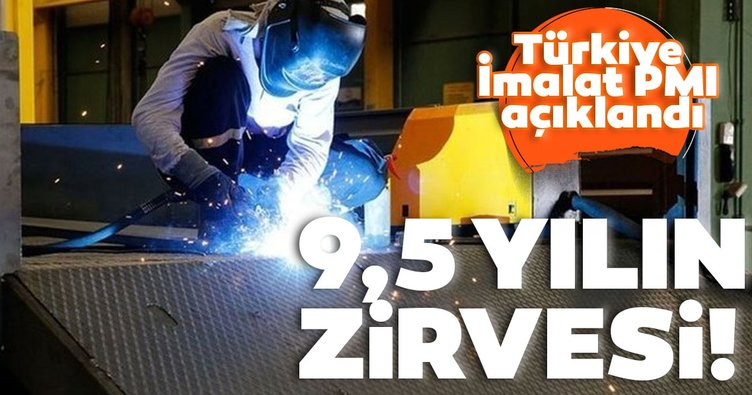 İSO Türkiye İmalat PMI açıklandı: 9,5 yılın zirvesine yükseldi!