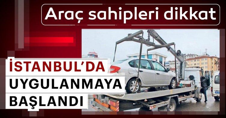Araç sahipleri dikkat! İstanbul'da uygulanmaya başladı...