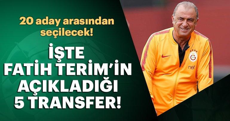 Galatasaray'da Fatih Terim'in açıkladığı '5 transfer' için 20 aday!