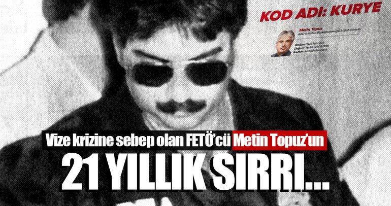 Son dakika: Vize skandalına sebep olan Metin Topuz'un 21 yıllık sırrı ne?