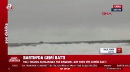 Son dakika! Bartın İnkumu açıklarında kuru yük gemisi battı | Video
