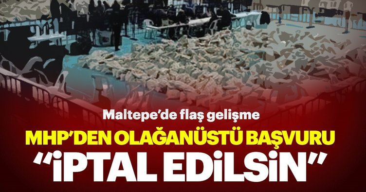 MHP'den İlçe Seçim Kurulu'na olağanüstü başvuru: İptal edilsin