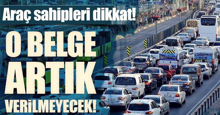Araç sahipleri dikkat! Ruhsattan trafik belgesi çıkarıldı