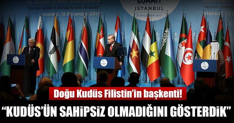 Son dakika: Cumhurbaşkanı Erdoğan: Kudüs'ün sahipsiz olmadığını tüm dünyaya gösterdik!