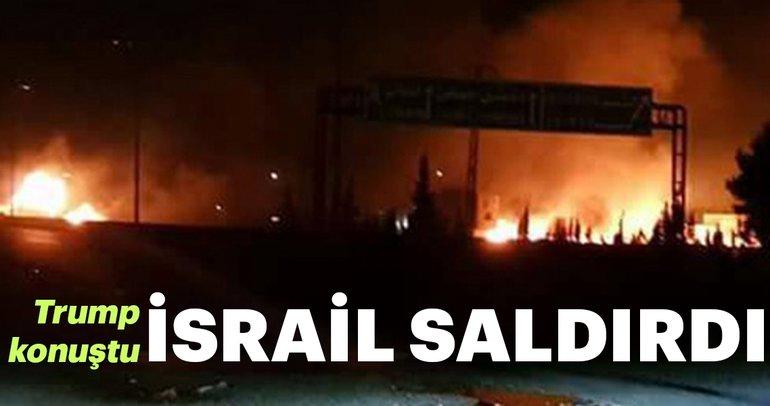Son Dakika: İsrail saldırdı