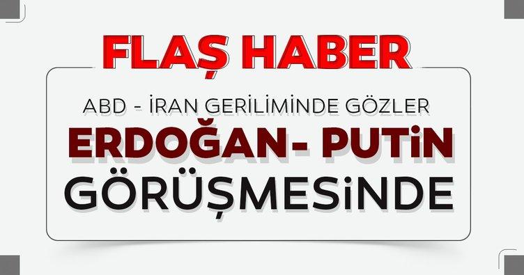 Son dakika! ABD İran gerilimi sonrası Erdoğan ve Putin görüşmesi başladı