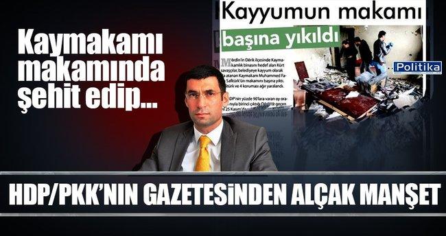 HDP/PKK'nın gazetesinden alçak manşet