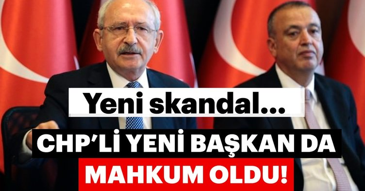CHP'li yeni başkan da mahkum oldu!