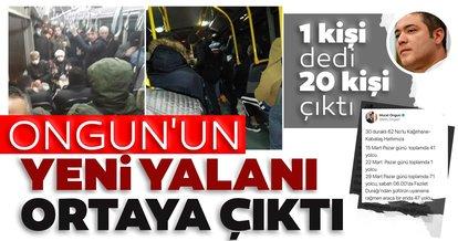 İstanbul Büyükşehir Belediyesi Sözcüsü Murat Ongun'un; İETT'ye ait otobüse Fazilet durağından 47 kişinin bindiğine yönelik iddiasının tamamen yalan!