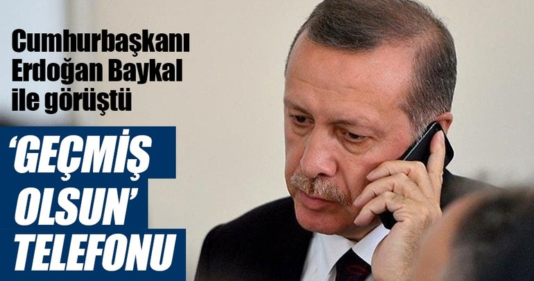 Cumhurbaşkanı Erdoğan, Deniz Baykal ile telefonda görüştü