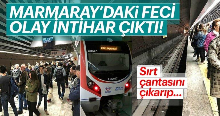 Marmaray'daki feci olay intihar çıktı!