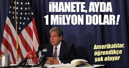 İhanete ayda 1 milyon dolar