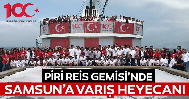 Piri Reis gemisinde Samsun'a varış heyecanı