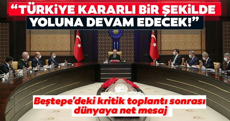Son dakika: Beştepe'deki kritik toplantı sonrası dünyaya net mesaj! Türkiye kararlı bir şekilde yoluna devam edecek