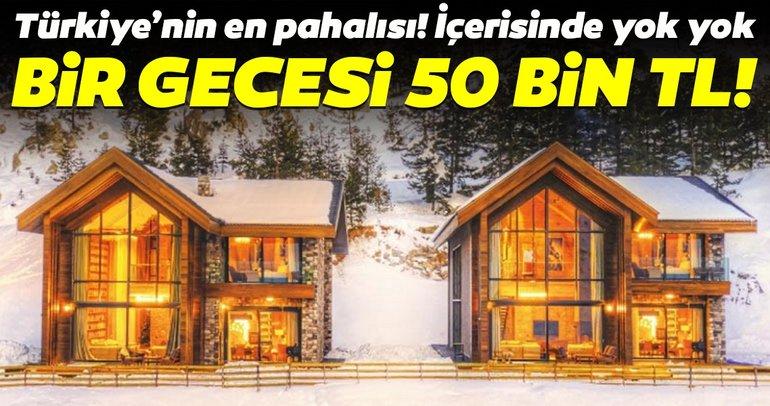 Türkiyenin en pahalısı Kartalkayada! Geceliği 50 bin TL