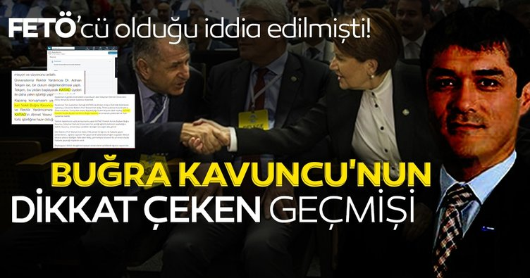 İYİ Parti İstanbul İl Başkanı Buğra Kavuncu'nun FETÖ'cü olduğu iddia edilmişti! İşte Kavuncu'nun dikkat çeken geçmişi