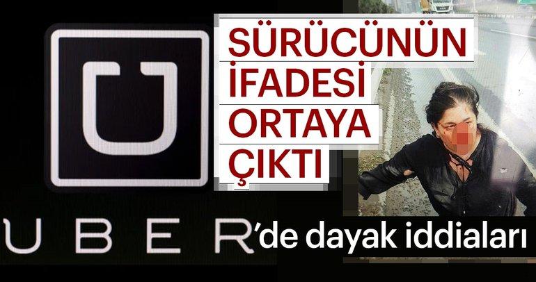 UBER'de dayak iddiasıyla ilgili olarak sürücünün ifadesi ortaya çıktı