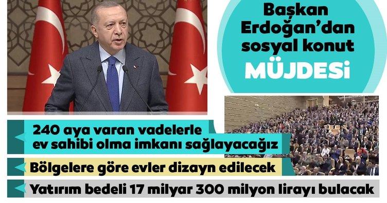 Son Dakika Haberi: Başkan Erdoğan'dan sosyal konut projesi müjdesi