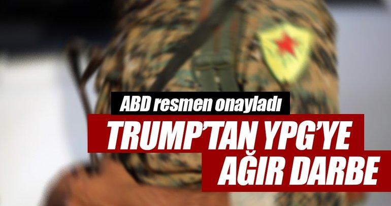Trump'tan YPG'ye ağır darbe